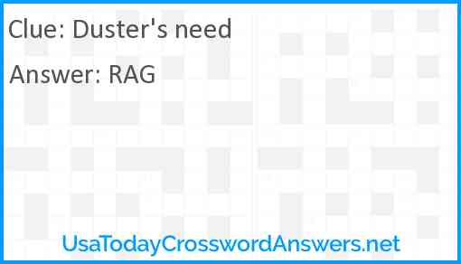 Duster's need Answer