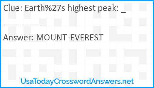 Earth%27s highest peak: ____ ____ Answer