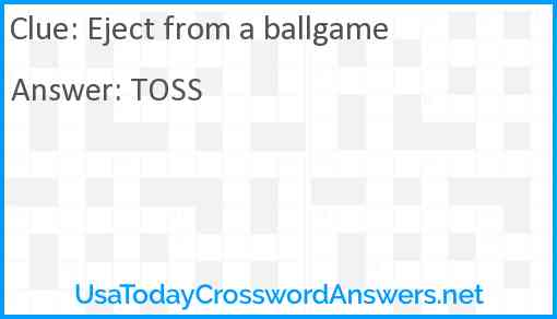 Eject from a ballgame Answer