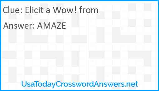 Elicit a Wow! from Answer