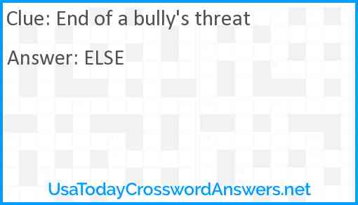 End of a bully's threat Answer