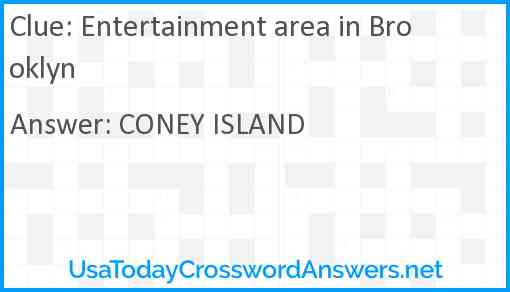 Entertainment area in Brooklyn Answer