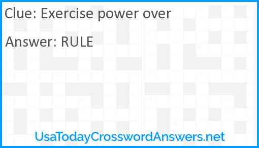 Exercise power over Answer