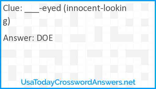 ___-eyed (innocent-looking) Answer
