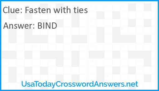 Fasten with ties Answer