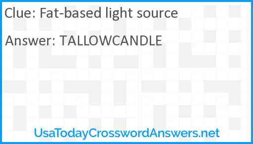 Fat-based light source Answer
