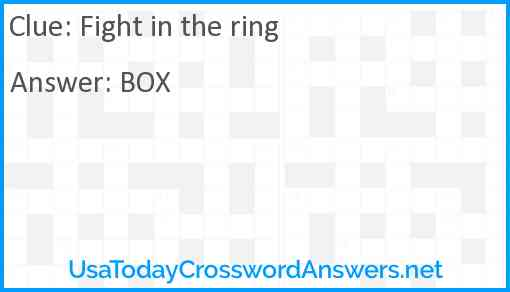 Fight in the ring Answer