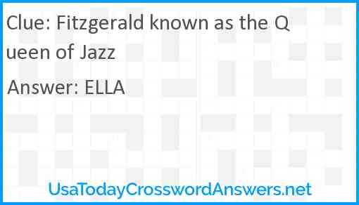 Fitzgerald known as the Queen of Jazz Answer