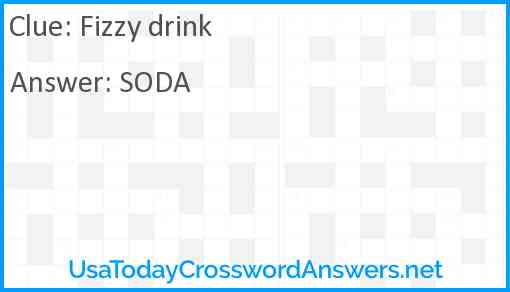 Fizzy drink Answer