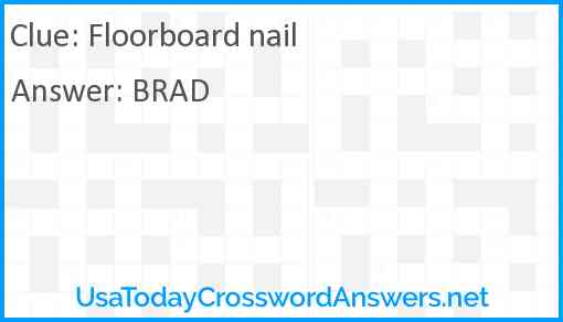 Floorboard nail Answer