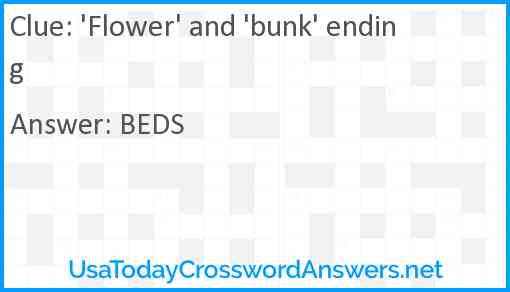'Flower' and 'bunk' ending Answer
