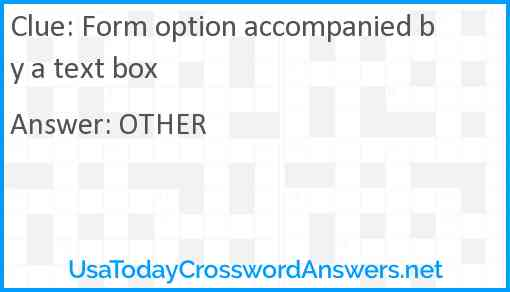 Form option accompanied by a text box Answer
