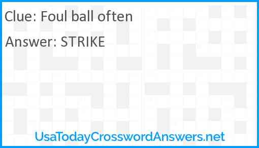 Foul ball often Answer