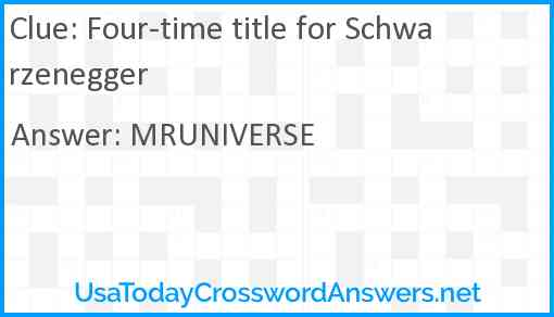 Four-time title for Schwarzenegger Answer