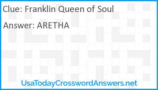 Franklin Queen of Soul Answer