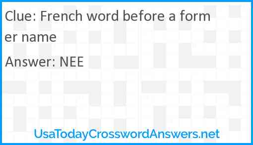 French word before a former name Answer