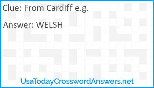 From Cardiff e.g. Answer