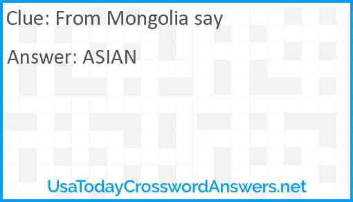 From Mongolia say Answer