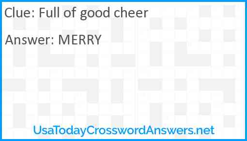 Full of good cheer Answer