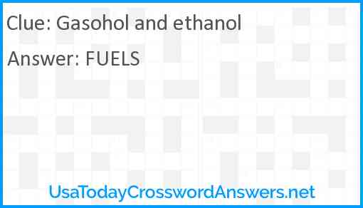 Gasohol and ethanol Answer
