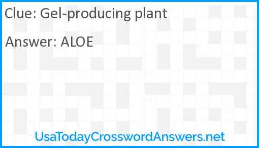 Gel-producing plant Answer