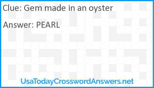 Gem made in an oyster Answer