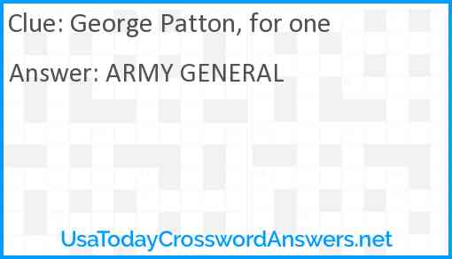 George Patton, for one Answer