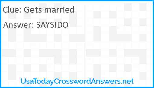 Gets married Answer
