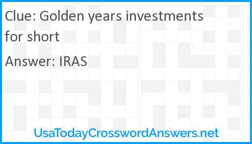 Golden years investments for short Answer
