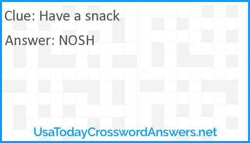 Have a snack Answer