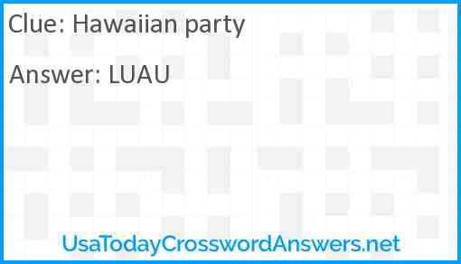 Hawaiian party Answer
