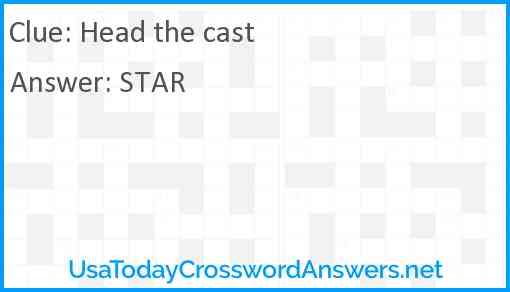 Head the cast Answer