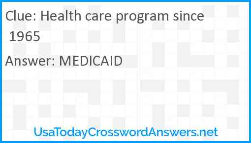 Health care program since 1965 Answer