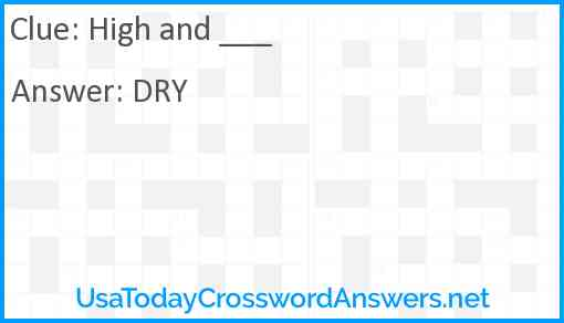 High and ___ Answer