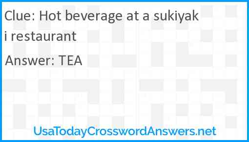 Hot beverage at a sukiyaki restaurant Answer