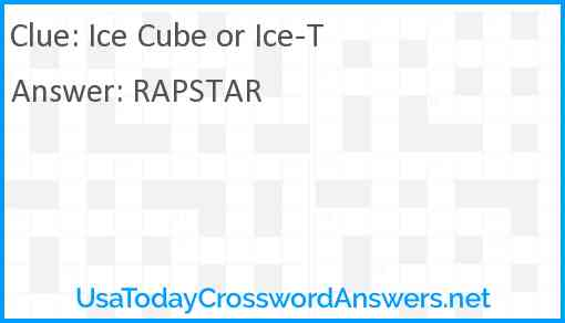 Ice Cube or Ice-T Answer