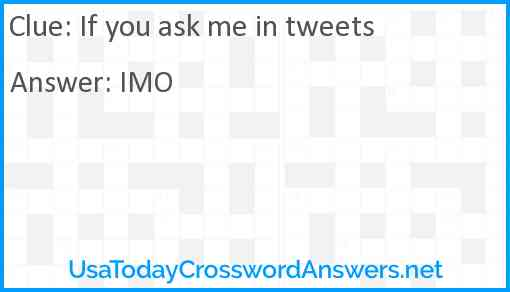 If you ask me in tweets Answer