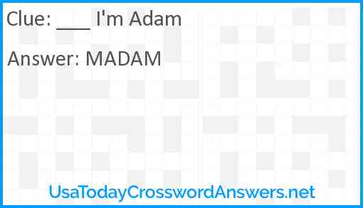 ___ I'm Adam Answer