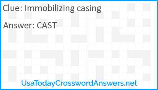 Immobilizing casing Answer