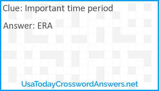 Important time period Answer
