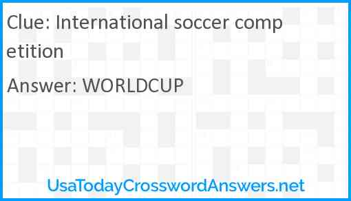 International soccer competition Answer