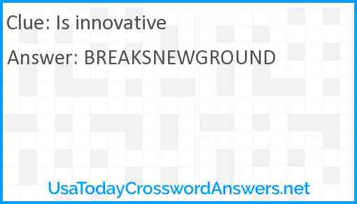 Is innovative Answer