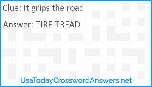 It grips the road Answer