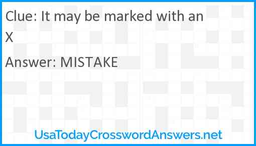 It may be marked with an X Answer