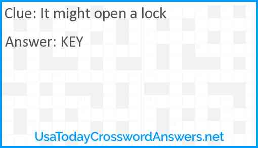 It might open a lock Answer
