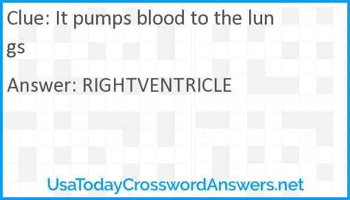 It pumps blood to the lungs Answer