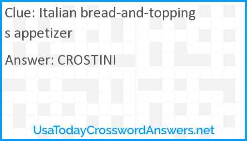 Italian bread-and-toppings appetizer Answer