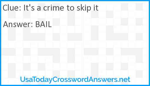 It's a crime to skip it Answer