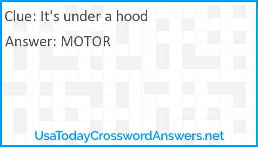 It's under a hood Answer