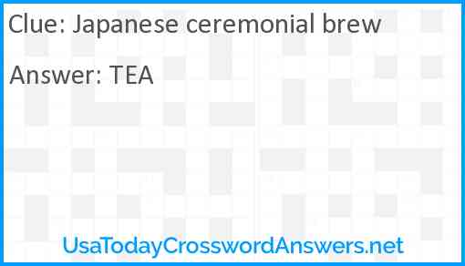 Japanese ceremonial brew Answer